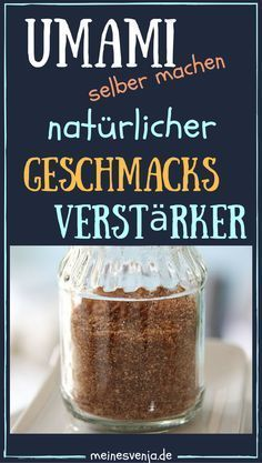 The natural flavor enhancer - just quickly yourself .- Der natürliche Geschmecksverstärker – einfach schnell selber machen *** Quick … The natural flavor enhancer – just make it fast yourself Quick & Easy Umami Recipe for the ultimate Taste - Diy Snacks, Recipes From Heaven, Sugar And Spice, Natural Flavors, Natural Foods, Diy Food, Grilling Recipes, Vegan Recipes, Good Food