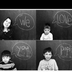 Wrote on our chalkboard wall and had the kids pose next to the word bubble. Present for papi's birthday. In a nice frame, will make a nice addition to his office. Easy gift on a budget.