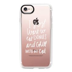 Eat donuts and chill with my cat - White - iPhone 7 Case And Cover ($40) ❤ liked on Polyvore featuring accessories, tech accessories, iphone case, clear iphone case, cat iphone case, iphone cases, apple iphone case and white iphone case
