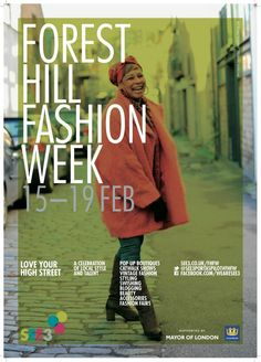 Forest Hill Fashion Week Poster  Client: SEE3  Photograph: John Russell  Design: Emma Coop