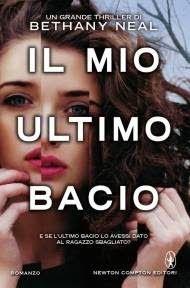 Romance and Fantasy for Cosmopolitan Girls: IL MIO ULTIMO BACIO – BETHANY NEAL