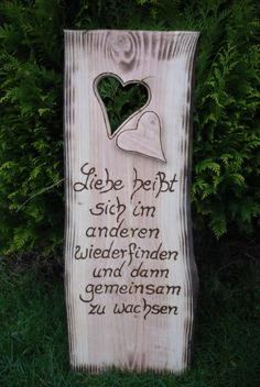 """Ein sehr schönes Geschenk..""""Zitat""""...passend zur Hochzeit...Hölzerne Hochzeit...oder zur Verlobung. Den Spruch habe ich sehr tief ins Holz eingebrannt Das Schild hat eine Höhe von 105 cm , die..."""