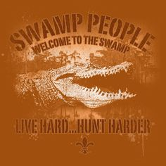 swamp people!