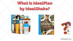 What Is Idealplan By Idealshake? My Review..