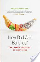 How Bad Are Bananas? The carbon footprint of everything - Book