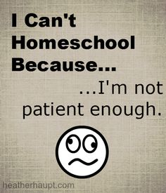 A letter to the mom who doesnt feel patient enough to homeschool... via Cultivated Lives