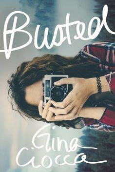 Cover Reveal: Busted by Gina Ciocca - On sale January 2018! #CoverReveal