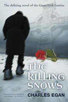 Shared via Kindle. Description: This book is fiction. The story that inspired it was not. In 1846, a young couple met during the worst days of the Great Irish Famine. 'The Killing Snows' is a way to imagine what led to their meeting and what followed from i...