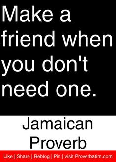 Jamaican, proverbs, sayings, wisdom, Proverbatim Wise Quotes, Quotable Quotes, Success Quotes, Quotes To Live By, Motivational Quotes, Inspirational Quotes, Famous Quotes, Qoutes, Jamaican Proverbs