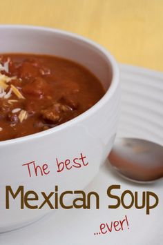 Crowd pleaser mexican soup. I've never had better!