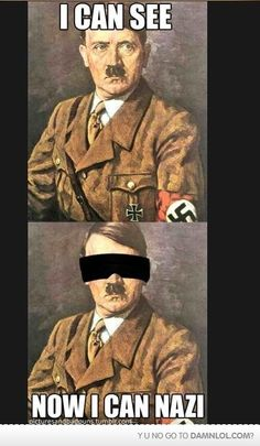 Oh my gosh. This is hilariously awesome! hahahaha. Hitler Nazism humor