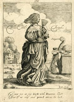 """The Foure Complexions: Sanguine"" by William Marshall - ""I was not at my Birth with Beautie blest, But I as coy and proud am as the best. 17th Century Clothing, 17th Century Fashion, Digger Costume, Historical Clothing, Female Clothing, Tate Gallery, Visual Aids, Gravure, British Museum"