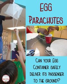 Fantastic Egg Drop event in STEM class! Can students build the container and the parachute and deliver to the egg safely?