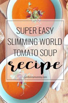 Super Easy Slimming World Tomato Soup Recipe