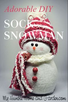 How To Make An Adorable Sock Snowman! - My Humble Home and Garden