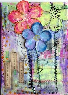 """Mixed media canvas. """"Ah, life grows lovely where you are."""" red, blue and green flower with multi-color background"""