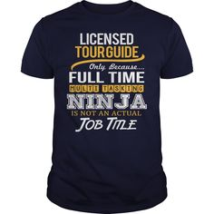 Awesome Tee For Licensed Tour Guide T-Shirts, Hoodies. BUY IT NOW ==► https://www.sunfrog.com/LifeStyle/Awesome-Tee-For-Licensed-Tour-Guide-122880127-Navy-Blue-Guys.html?id=41382