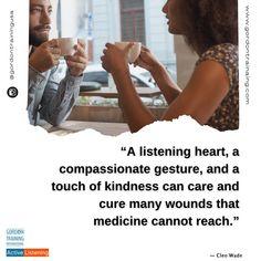 #listen #heart #compassion #listening #activelistening #gordontraining #gordonmodel
