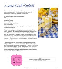 Lemon Lush Parfaits recipe by Chef Debbi Covington from the NEW summer issue of DIY Weddings Magazine! Photography by Susan DeLoach.   www.cateringbydebbicovington.com