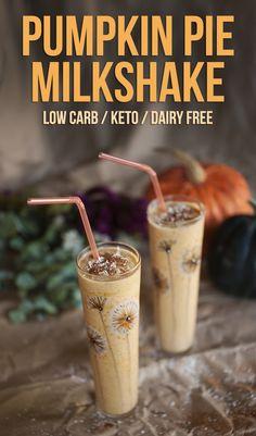 Low Carb, Dairy Free, Pumpkin Pie Milkshake - yes please!