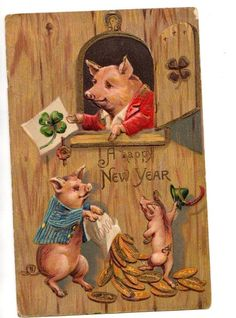 Happy New Year Pig. (Why are pigs related to New Year?)