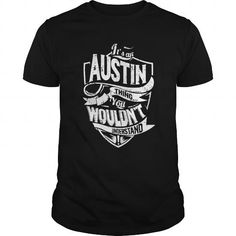 Awesome Tee Its an Austin Thing Shirts & Tees