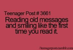 I don't know why this says teenagers because I re-read texts all the time and love it!