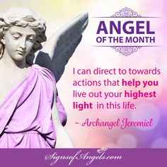 Ask Archangel Jeremiel to show you signs and bring you visions for the future. ~ Karen Borga, The Angel Lady