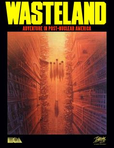 The upcoming Wasteland 2 will include a copy of the original end-of-the-world RPG classic from Matte Painting, Zombies, Linux, Fantasy World, Fantasy Art, Cover Art, Electronic Art, Environmental Art, Art Design