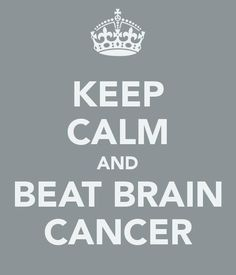 For my rockstar Lizzy! you can beat this bebs! Keep Calm  and Beat Brain Cancer