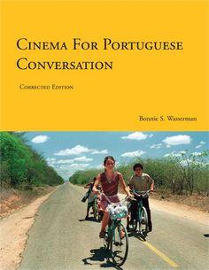 Cinema for Portuguese Conversation: Book to learn Portuguese