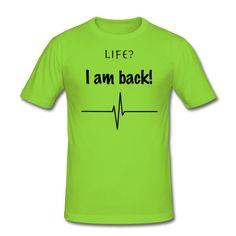 Shirt: Willkommen im zweiten Leben! https://shop.spreadshirt.de/DaiSign/shirt+-A106171010  Shirt Life live Leben Liebe Gesundheit Krankheit Krankenhaus Klinik Genesung Geburt Wiedergeburt Glaube Hoffnung