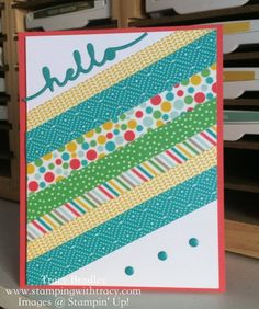 Washi Tape Hello using Stampin' Up! Cherry on Top washi tape by Tracy Bradley www.stampingwithtracy.com