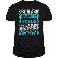 Awesome Tee For Fire Alarm System Technician T-Shirts, Hoodies. BUY IT NOW ==► https://www.sunfrog.com/LifeStyle/Awesome-Tee-For-Fire-Alarm-System-Technician-123438191-Black-Guys.html?id=41382