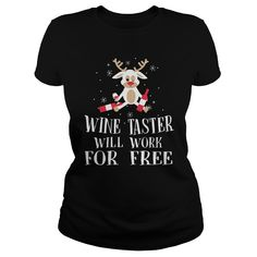 WINE TASTER WILL WORK FOR FREE