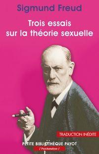 'Trois essais sur la théorie sexuelle' par Freud