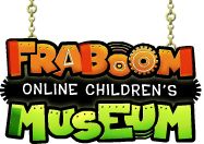 Fraboom Children's Museum .....This site is amazing! It is filled with science games and videos, and even has an online classroom! My favorite is 24-hour access to funny cartoons that make your brain bigger!