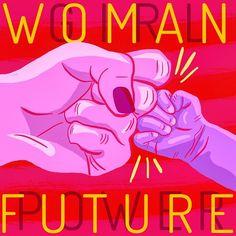 Feminist Art / Feminism / Feminist Illustration / Hand Illustration / Woman Future / Illustration by Sophia Gutierrez