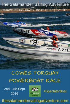"Thrilling ""On the Water"" spectating with The Salamander Sailing Adventure Cowes Torquay Cowes Spectator Boat - The sights and sounds of mighty offshore powerboats at the annual Cowes Torquay Cowes Classic Offshore Powerboat Race - from the middle of the course, close up action, great viewing and the chance to hear the full-throttle roar of the world's fastest offshore powerboats. Next race 2nd – 4th September 2016…"