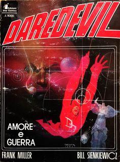 "Frank Miller (storia) & Bill Sienkiewicz (disegni) ""Daredevil - Amore & Guerra"" _ Star Comics, 1991"