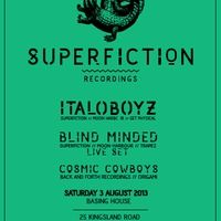 Italoboyz - Superfiction Night @ Basing house - London - 3.08.2013 by Superfiction Recordings on SoundCloud