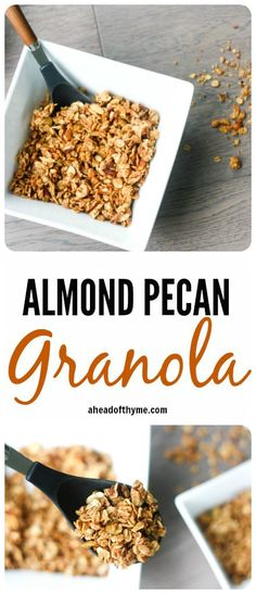Almond Pecan Granola: It's easy to make your own delicious, healthy and preservative-free granola! Add these clusters to your favourite yogurt or eat them alone as a snack | aheadofthyme.com