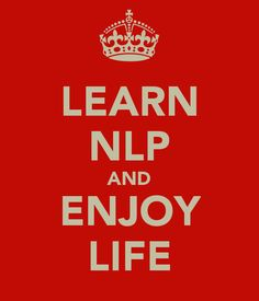 LEARN NLP AND ENJOY LIFE - KEEP CALM AND CARRY ON.  be faul mouthed as richard bandler - sh*t the fu*k UP