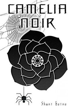 Camélia Noir - Livre de Shani Geine Romance, Otaku, Halloween, Inspiration, 2nd Hand Books, English Phrases, Gold Jewelry, Lesbian, Romance Film