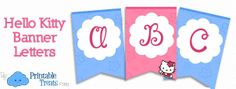 These Hello Kitty banner letters are meant to complement the Hello Kitty Birthday decorations posted here. Now you can add your child's name to your homemade Hello Kitty banner for a personal Pink Hello Kitty, Hello Kitty Birthday, Baptism Banner, Birthday Banner Template, Printable Banner Letters, 3rd Birthday Parties, 2nd Birthday, Party Banners, Cat Party