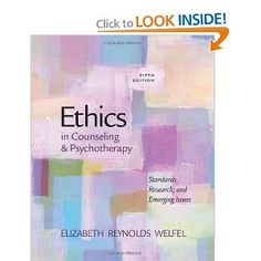 Amazon.com: Ethics in Counseling & Psychotherapy (9780840028587): Elizabeth Reynolds Welfel: Books