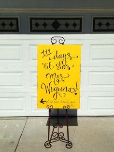 "Bridal shower entrance sign hand lettered #pencilligraphy ""xxx days until she's Mrs. ____!"""