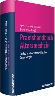 Handbuch AltersmedizinExpertenwissen aus den Bereichen Geriatrie, Gerontopsychiatrie und Gerontologie aus erster Hand! Jetzt mehr erfahren!
