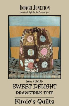 Sweet Delight Drawstring Bag  -  by Kimies Quilts