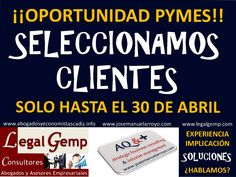 Oportunidad para PYMES. Seleccionamos Clientes.
